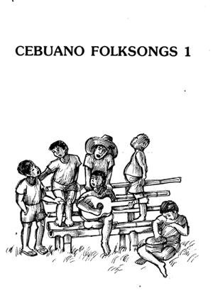 Cebuano Folksongs 1