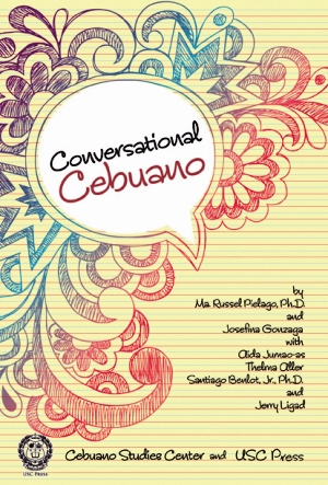 Conversational Cebuano:  An audio CD with dialogues and drills