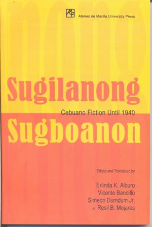 Sugilanong Sugbuanon: Cebuano Fiction until 1940