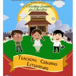 Teaching Cebuano Literature: A Seminar for Educators