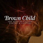 Brown Child: The Best of the Faigao Poetry and Fiction Launching